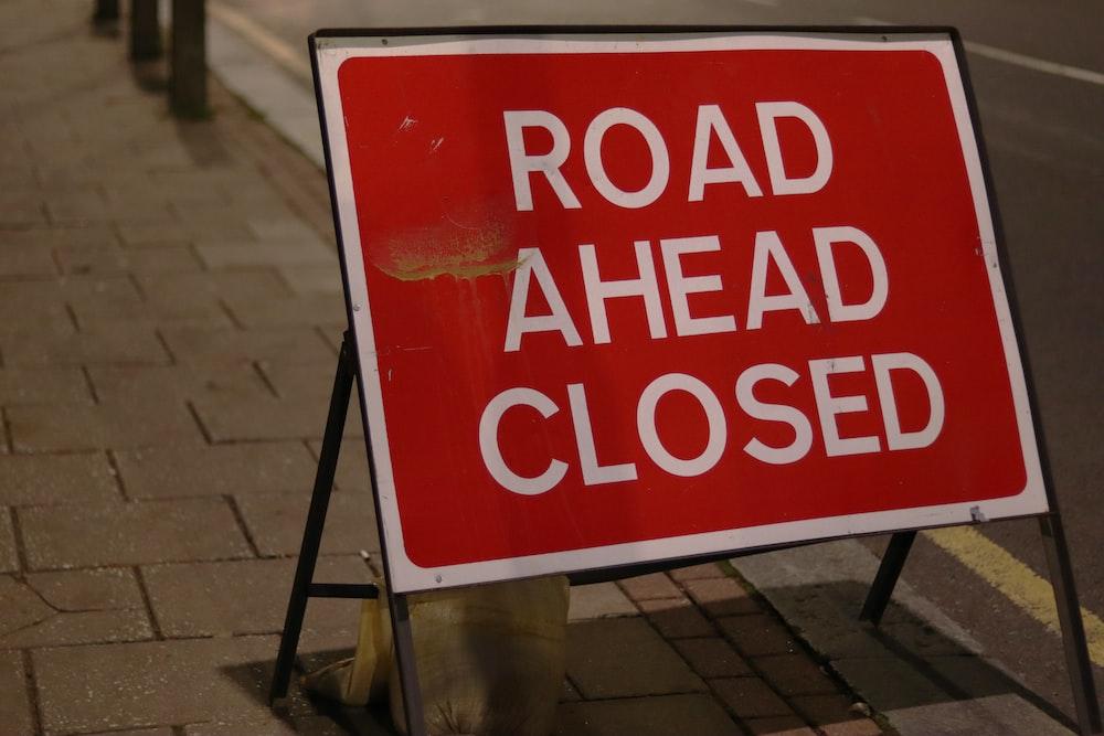 Road Ahead Closed signage