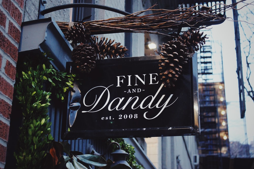 Fine and Dandy signage