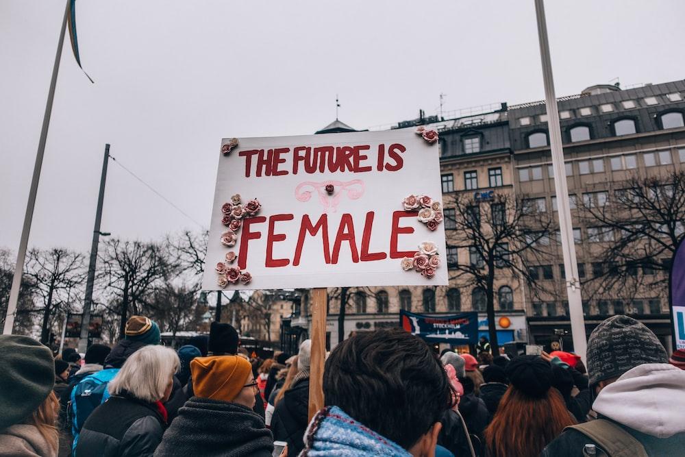 The Future if Female sign