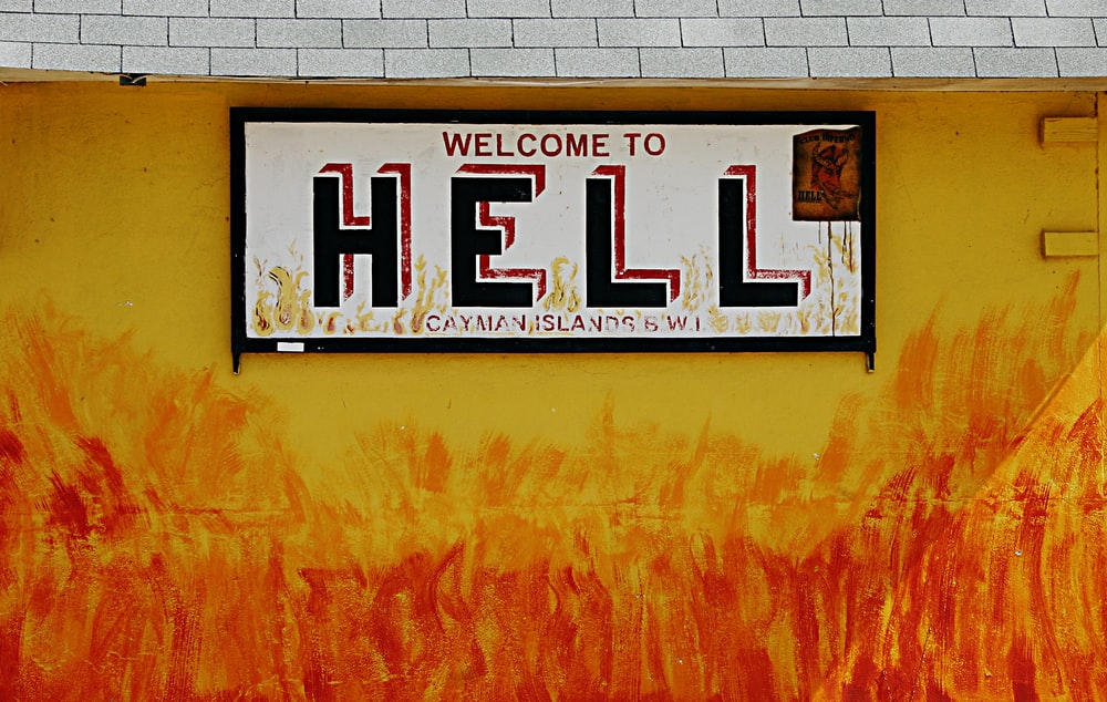 Welcome to Hell signage