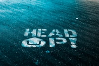 Head Up written text on wall