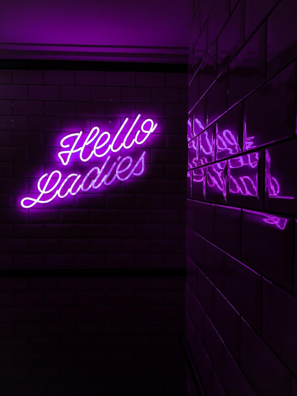 purple Hello Ladies LED signage
