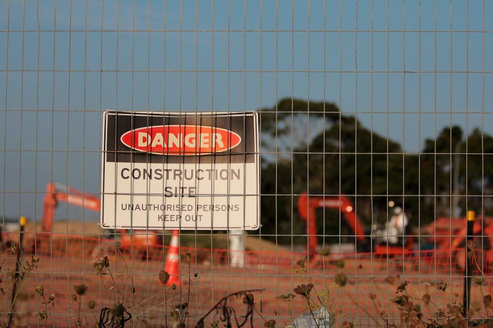 Danger Construction site signage