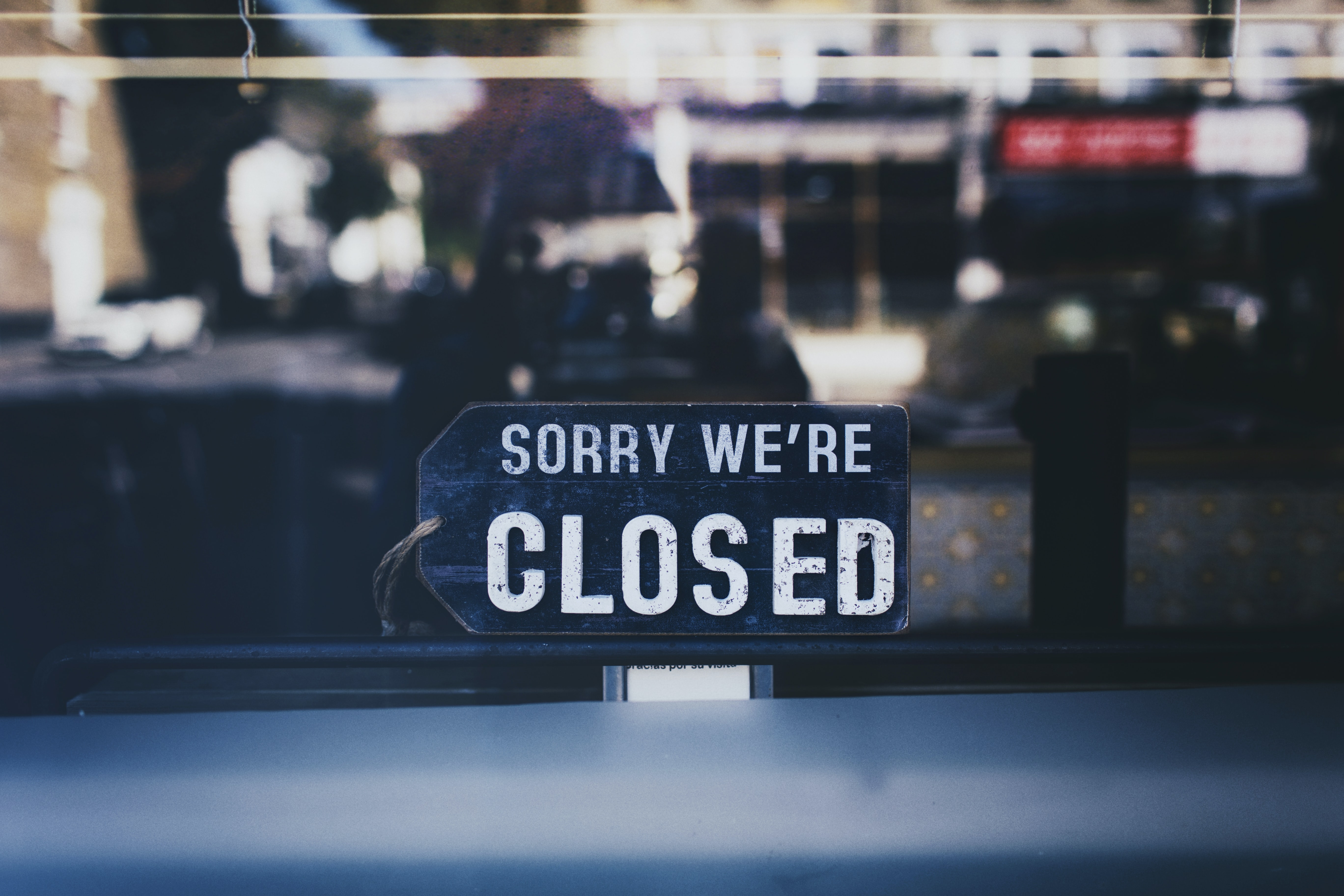 Sorry we're closed sign during daytime