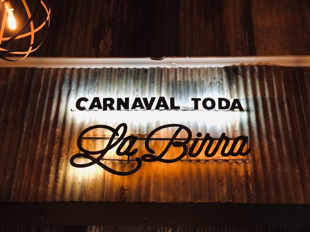 Carnaval Toda La Birra sign