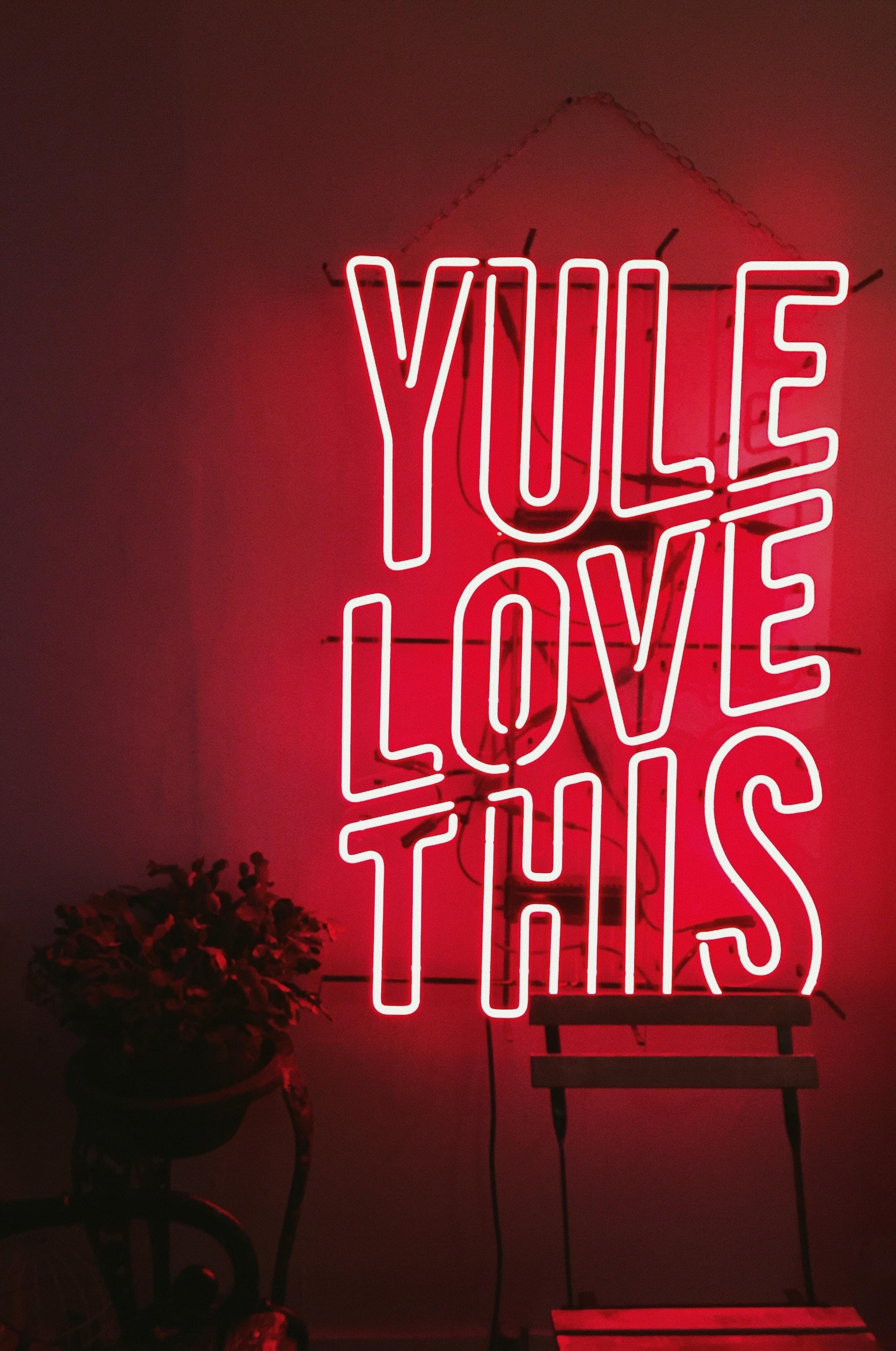 yule love this LED signage