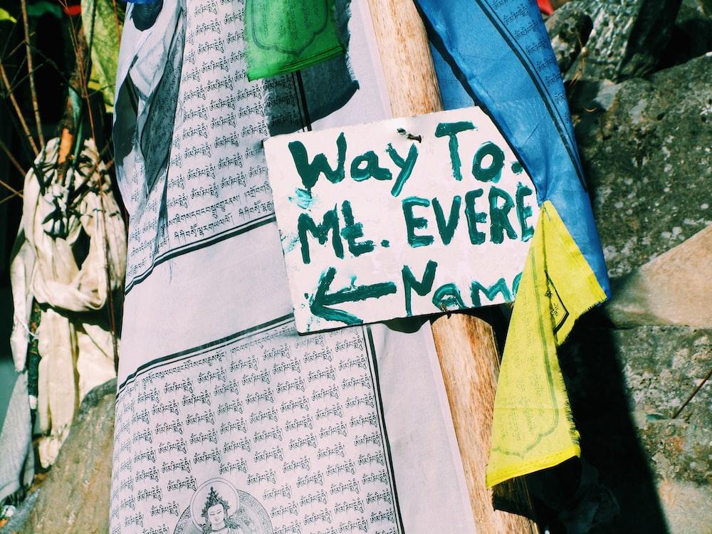 way to mount Everest signage