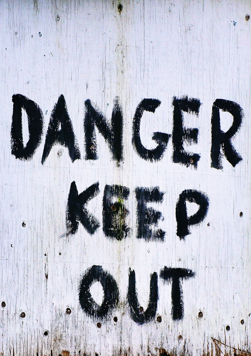 danger keep out text