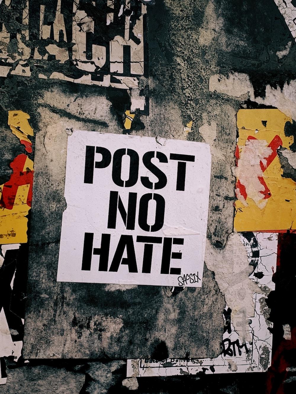 Post No Hate grafitti