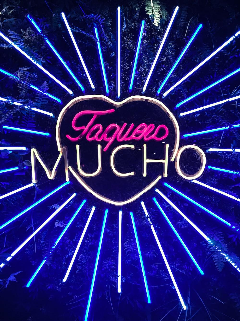 lighted Toquero Mucho signage