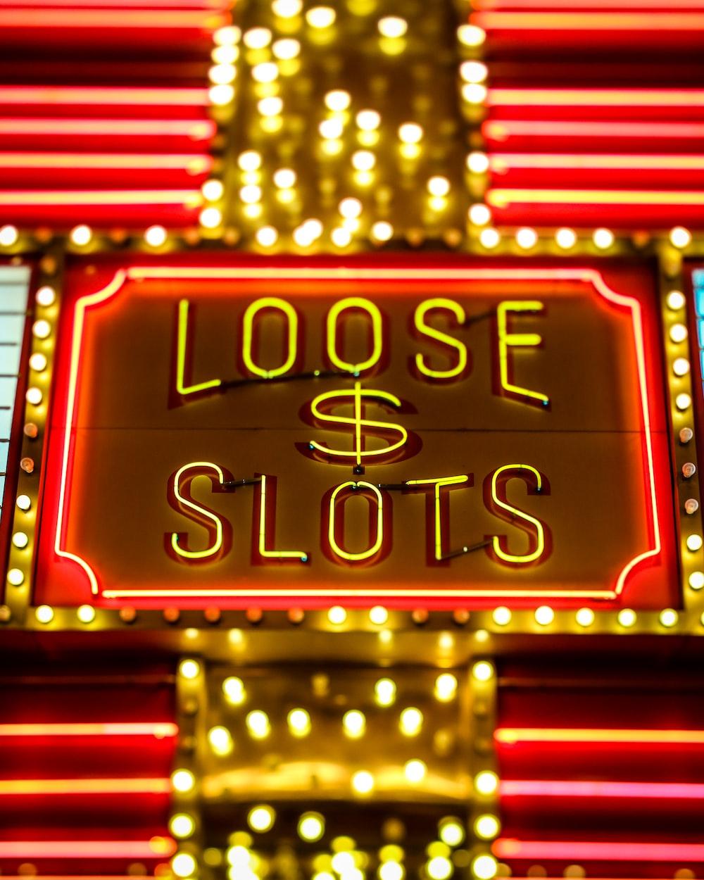 Loose slots neon signage