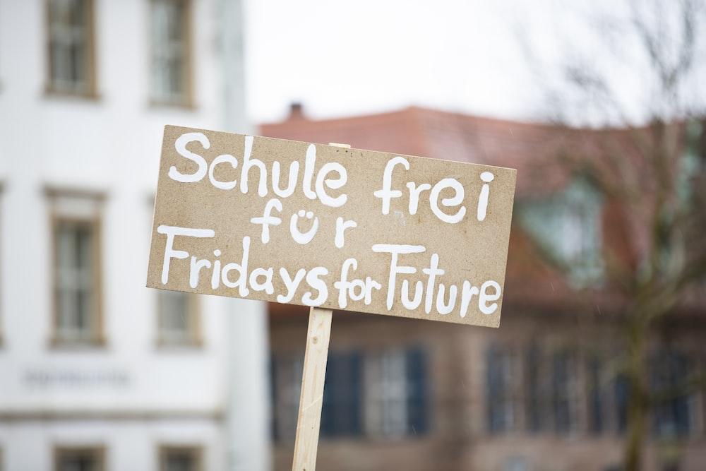 schule frei fur Fridays for Future signage