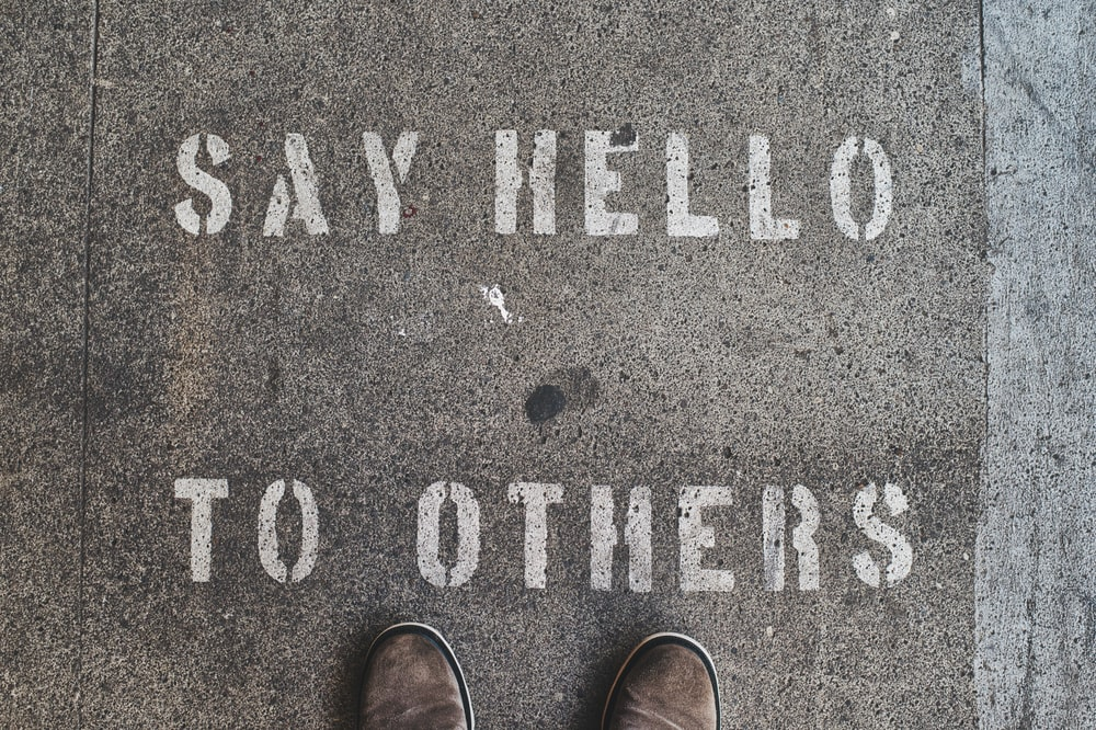 Say Hello To Others text