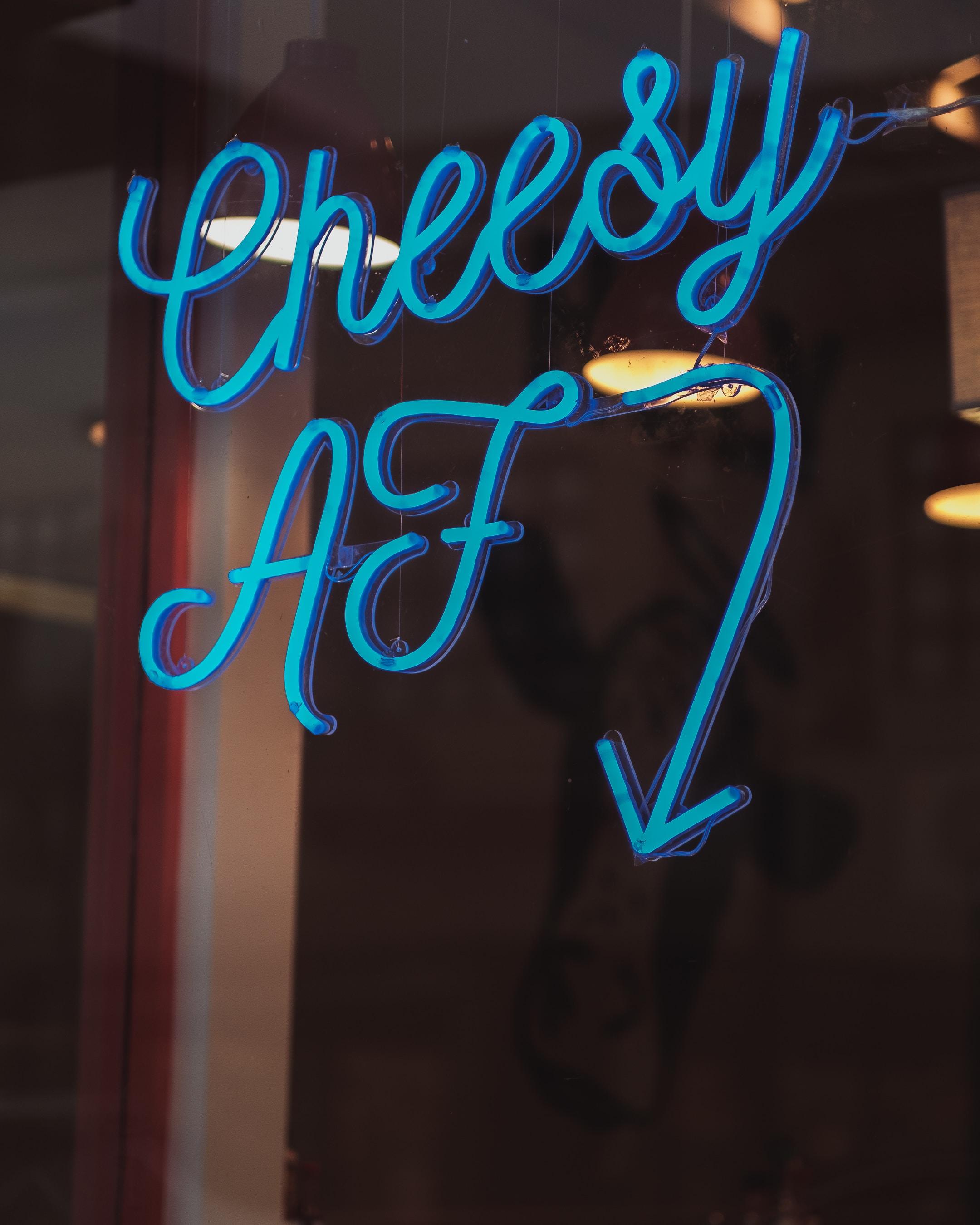 Cheesy af signage