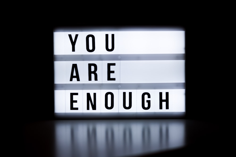 you are enough text