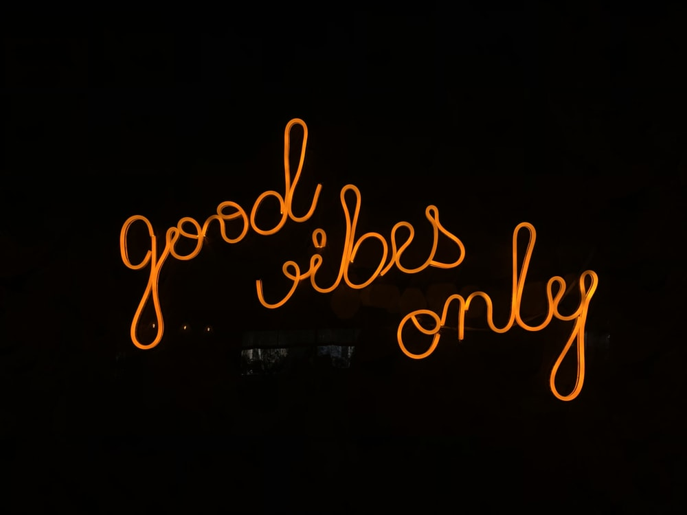 good vibes only signage