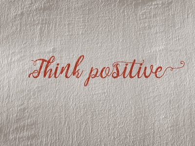 2. Always Create Positive Outcomes