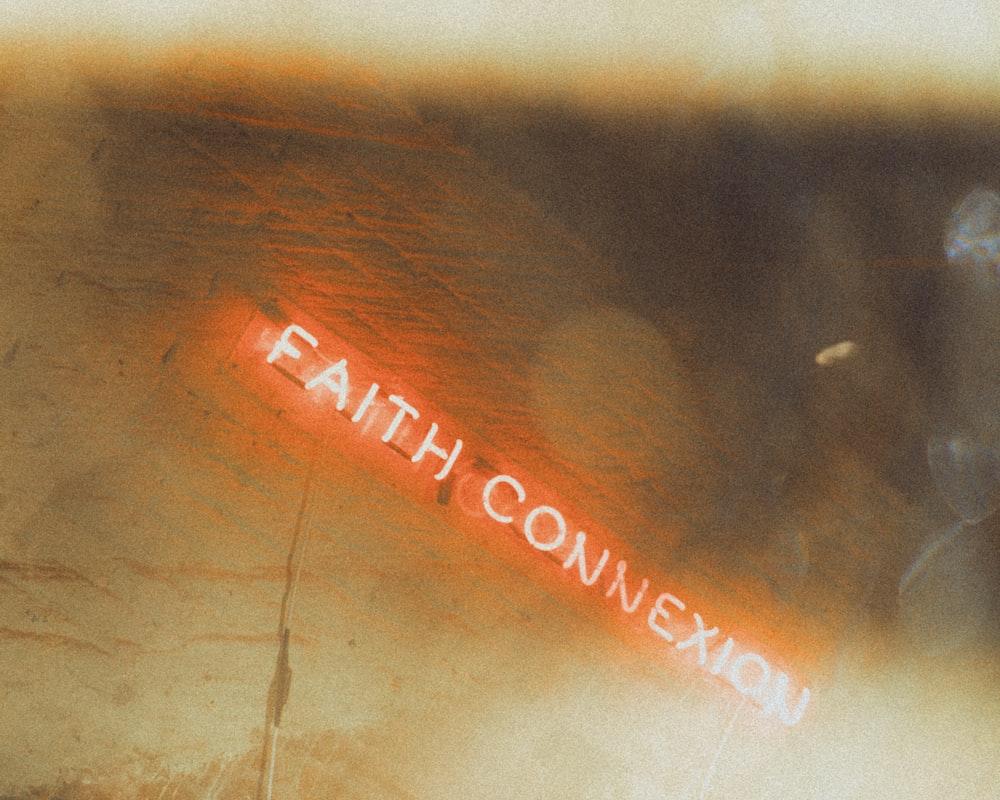 faith connexion neon light
