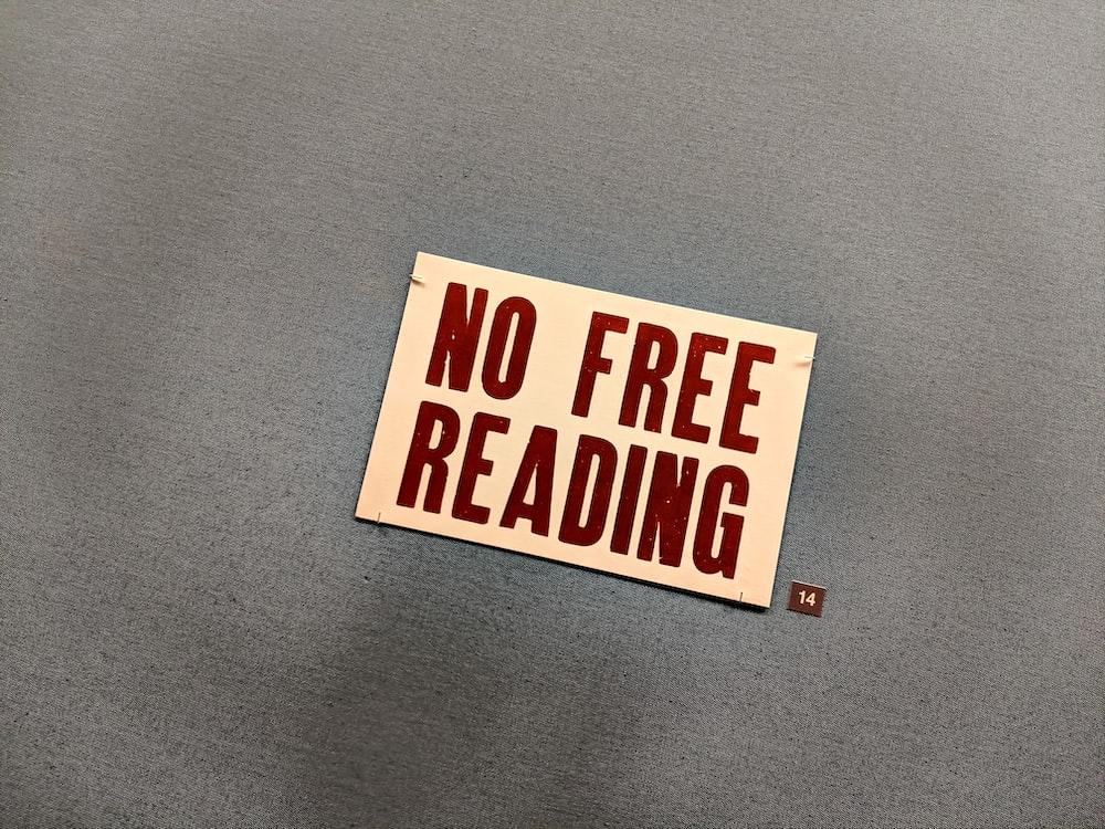 no free reading signage