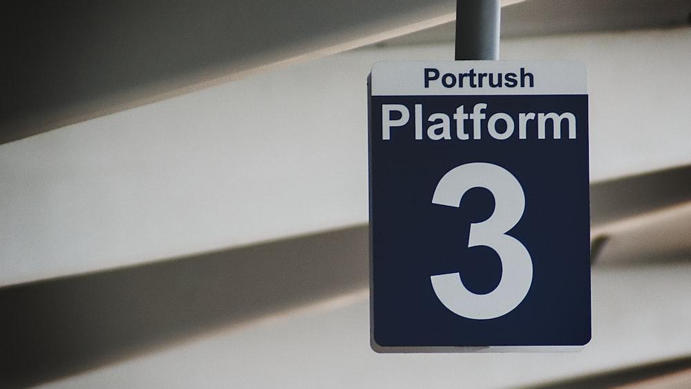 ポートラッシュプラットフォーム3の看板