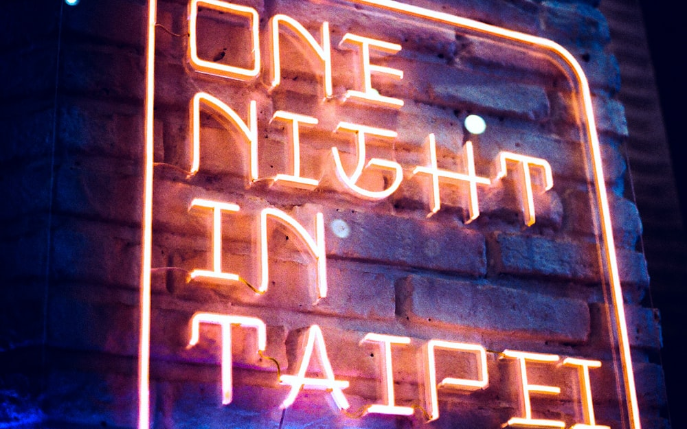 one night in Taipei neon signage