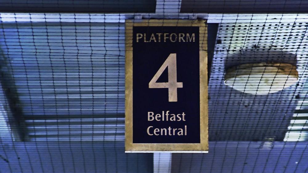 Platform 4 Belfast Central board