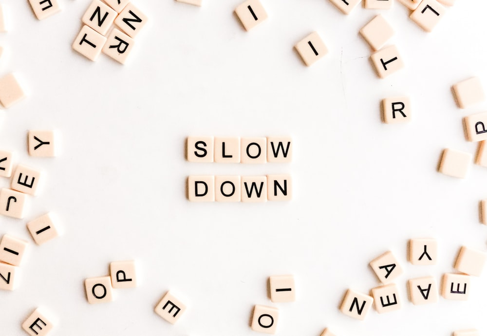 Slow Down pieces
