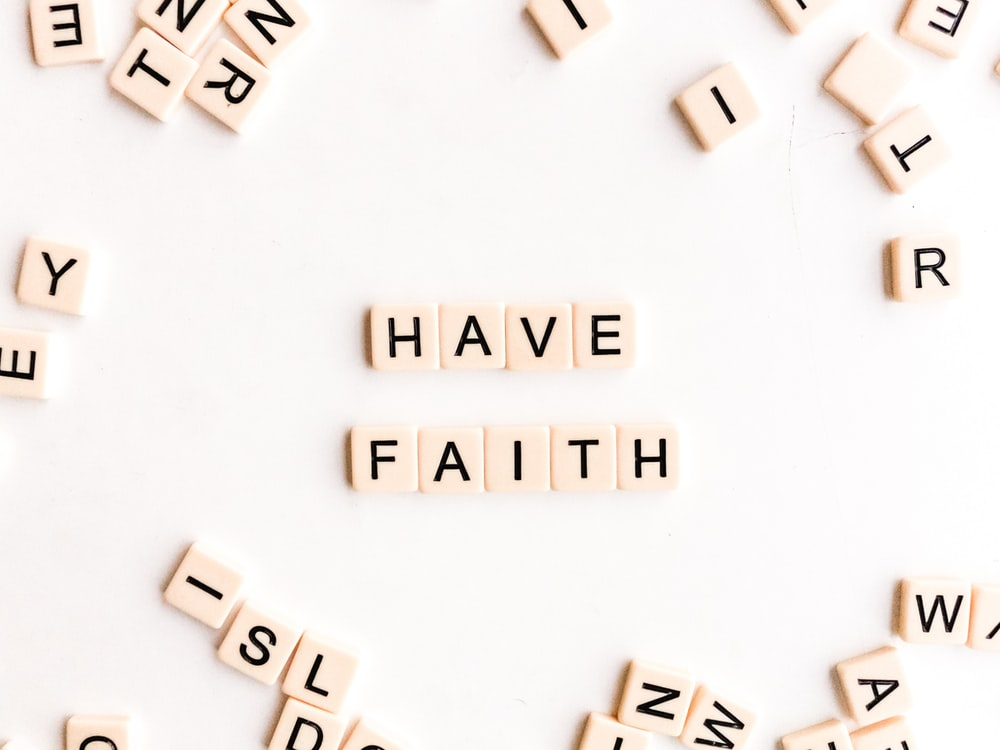 Have Faith digital wallpaper