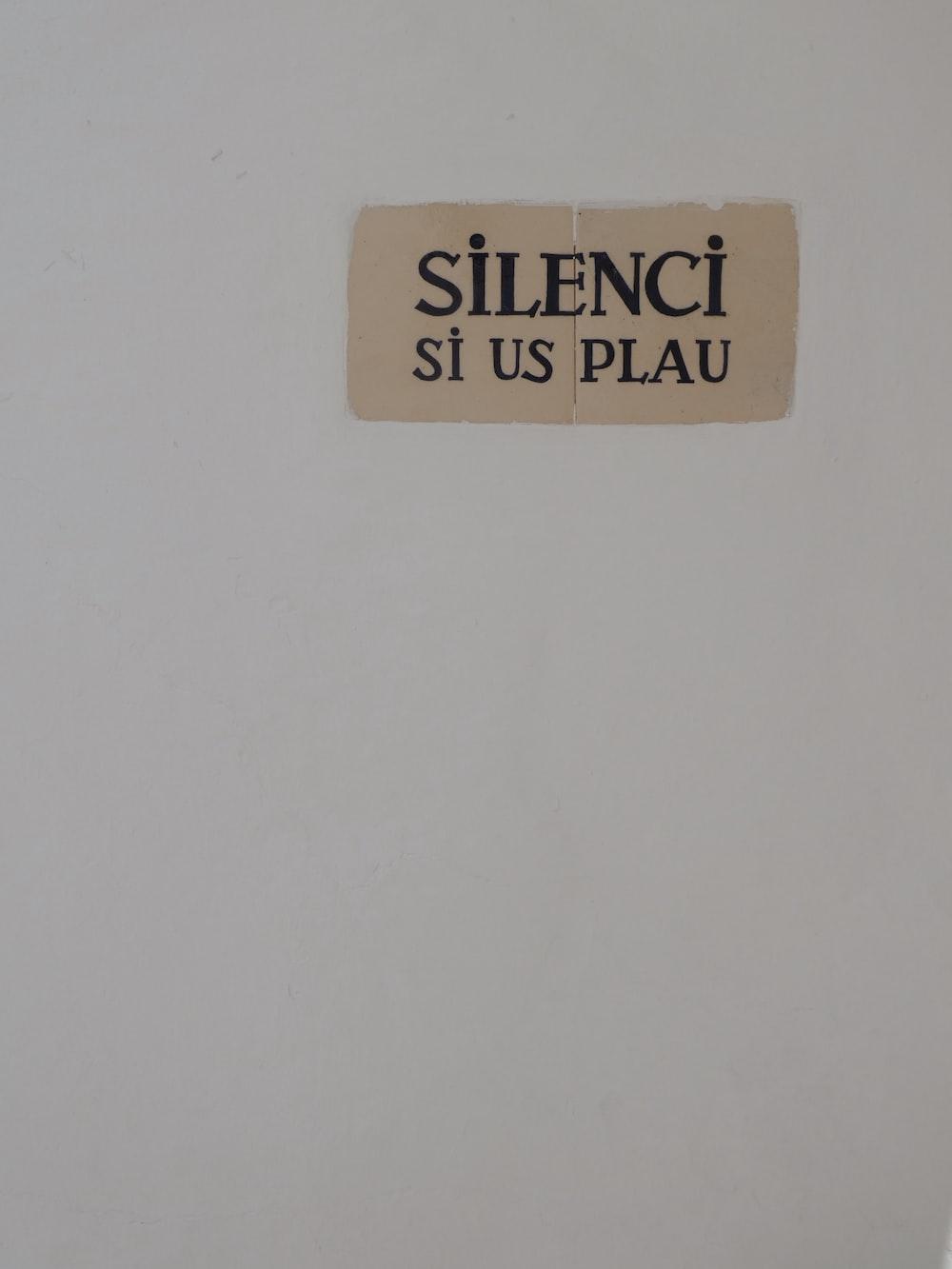 silenci si us plau signage