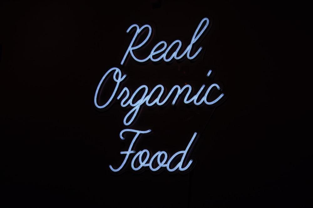 real organic food text