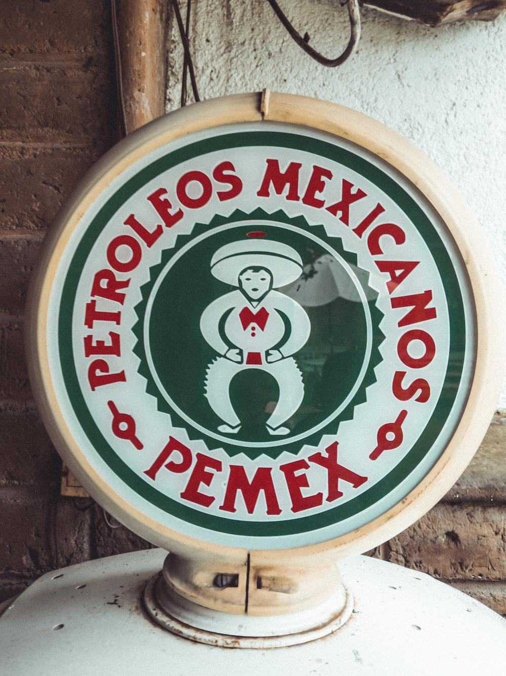 white and green Petroleos Mexicanos signage
