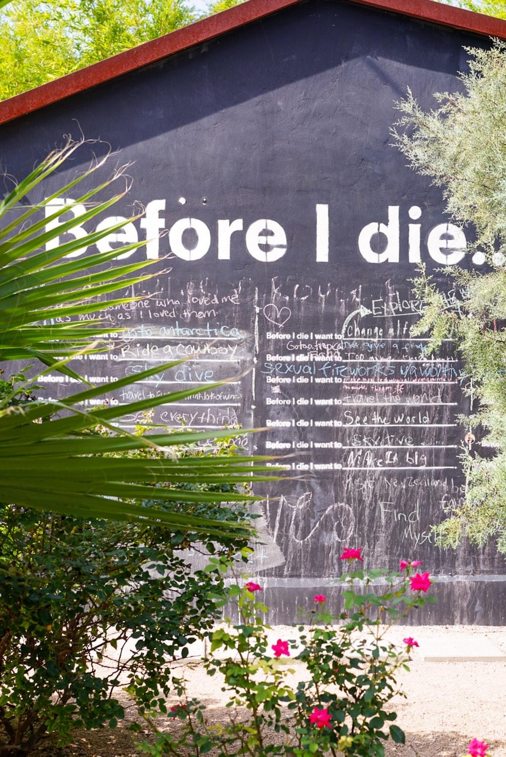 Before I die building sign