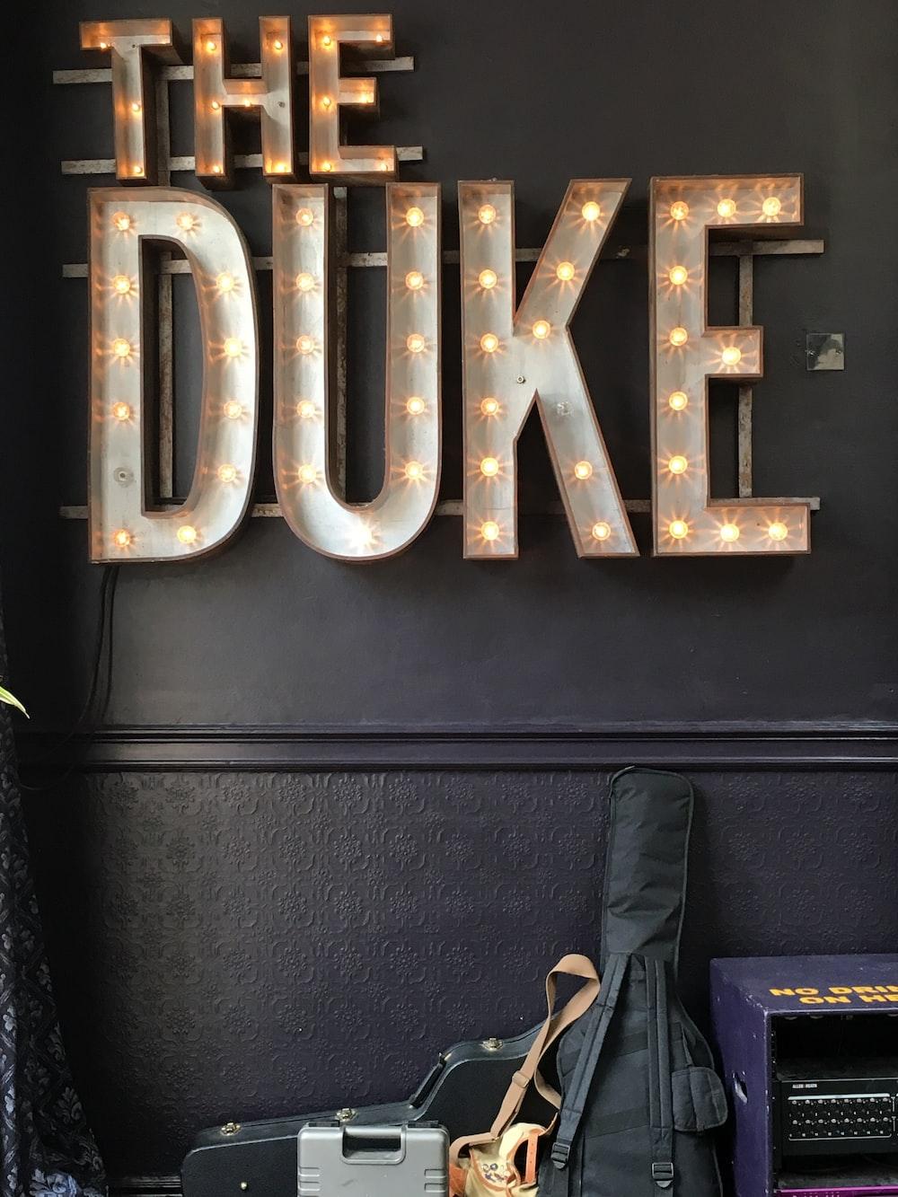 The Duke signage