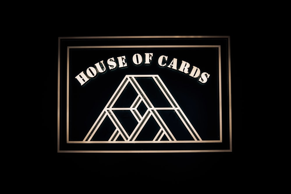 House of Cards signage