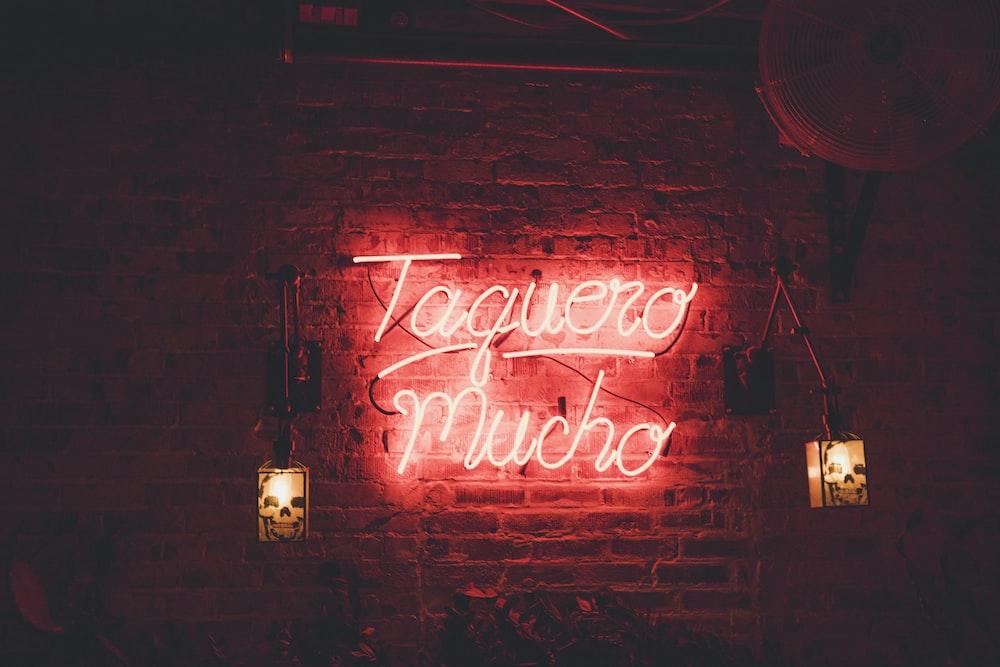 Taquero Mucho neon signage