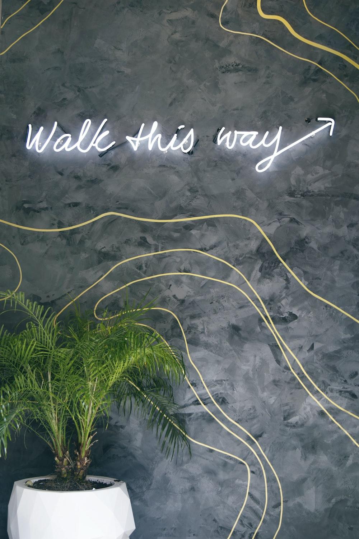 walk this way signage