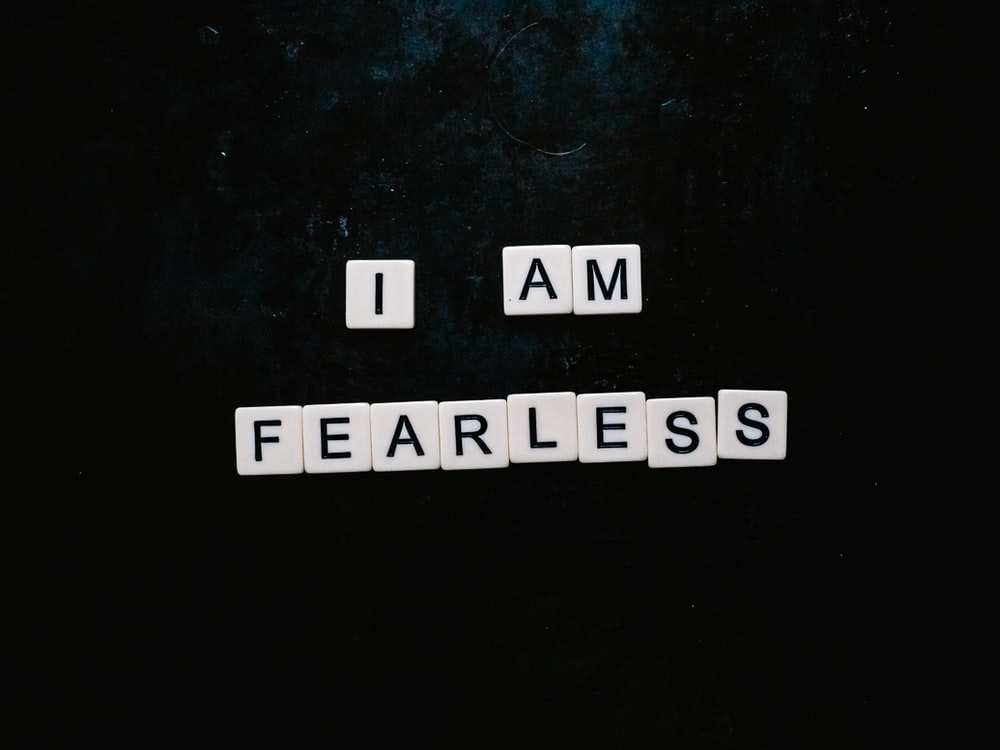 i am fearless text on black background