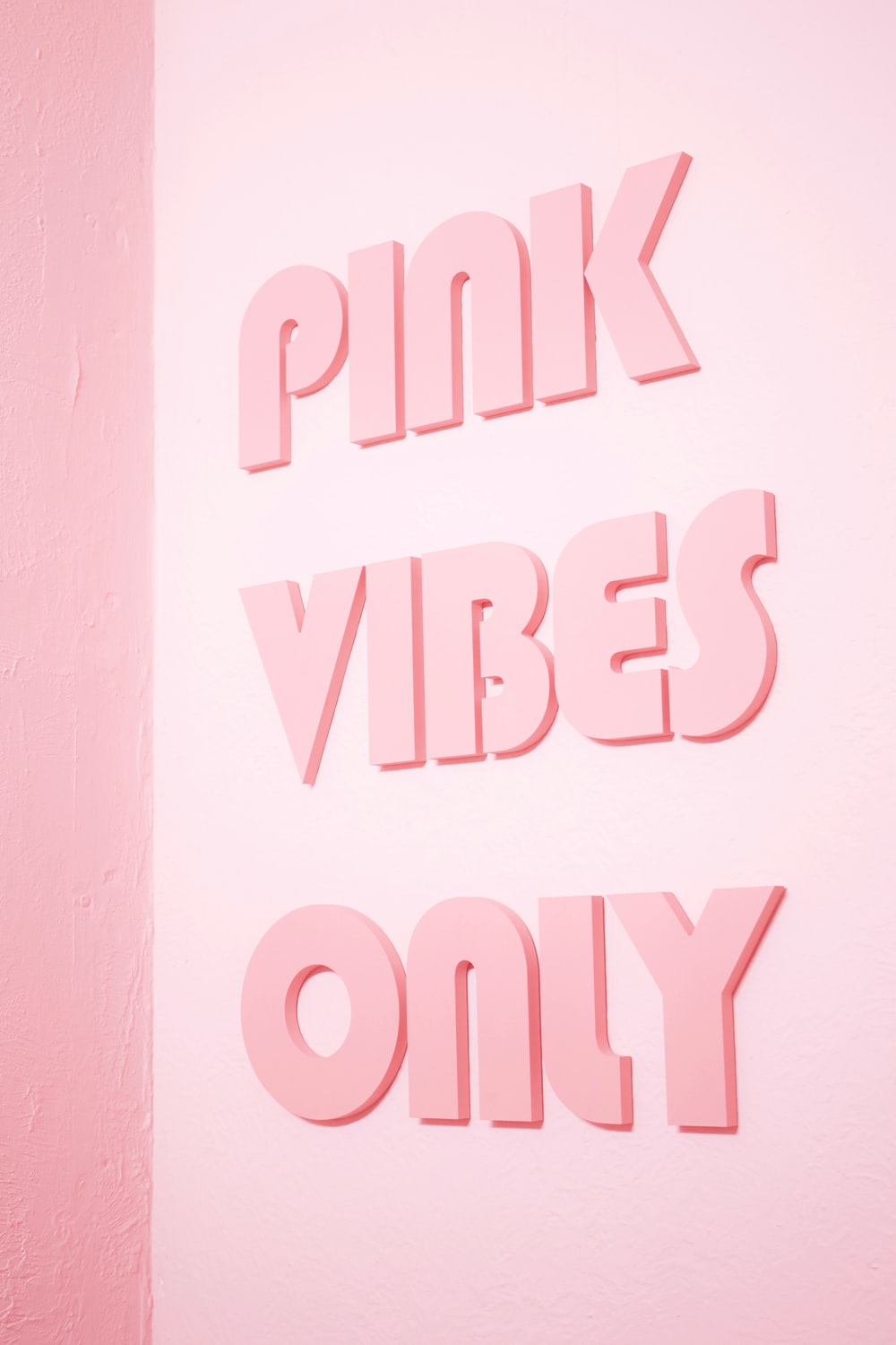 Pink Vibes Only text