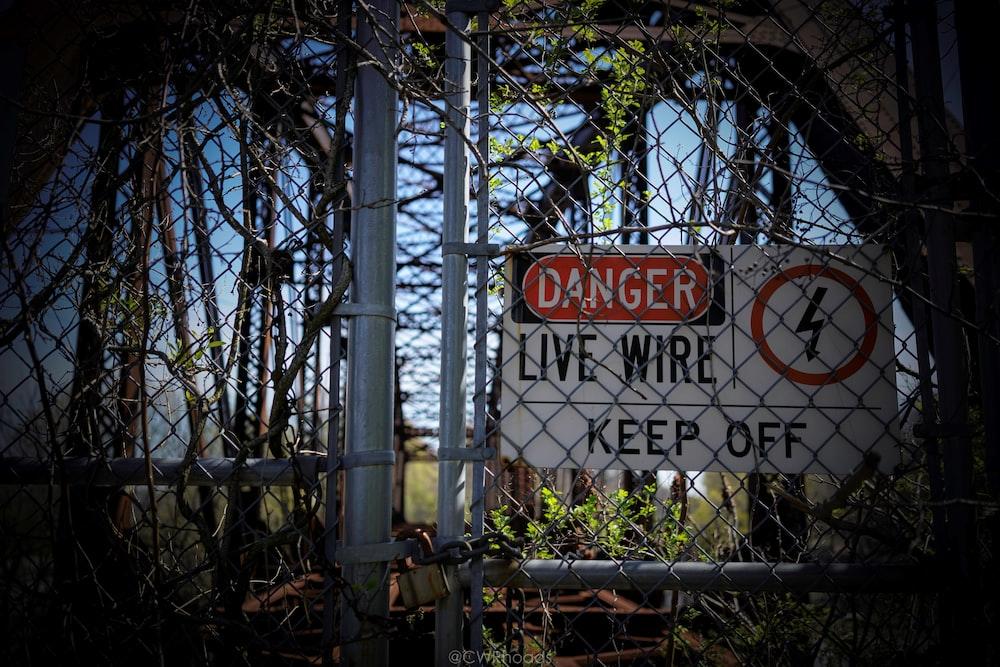 danger live wire signage