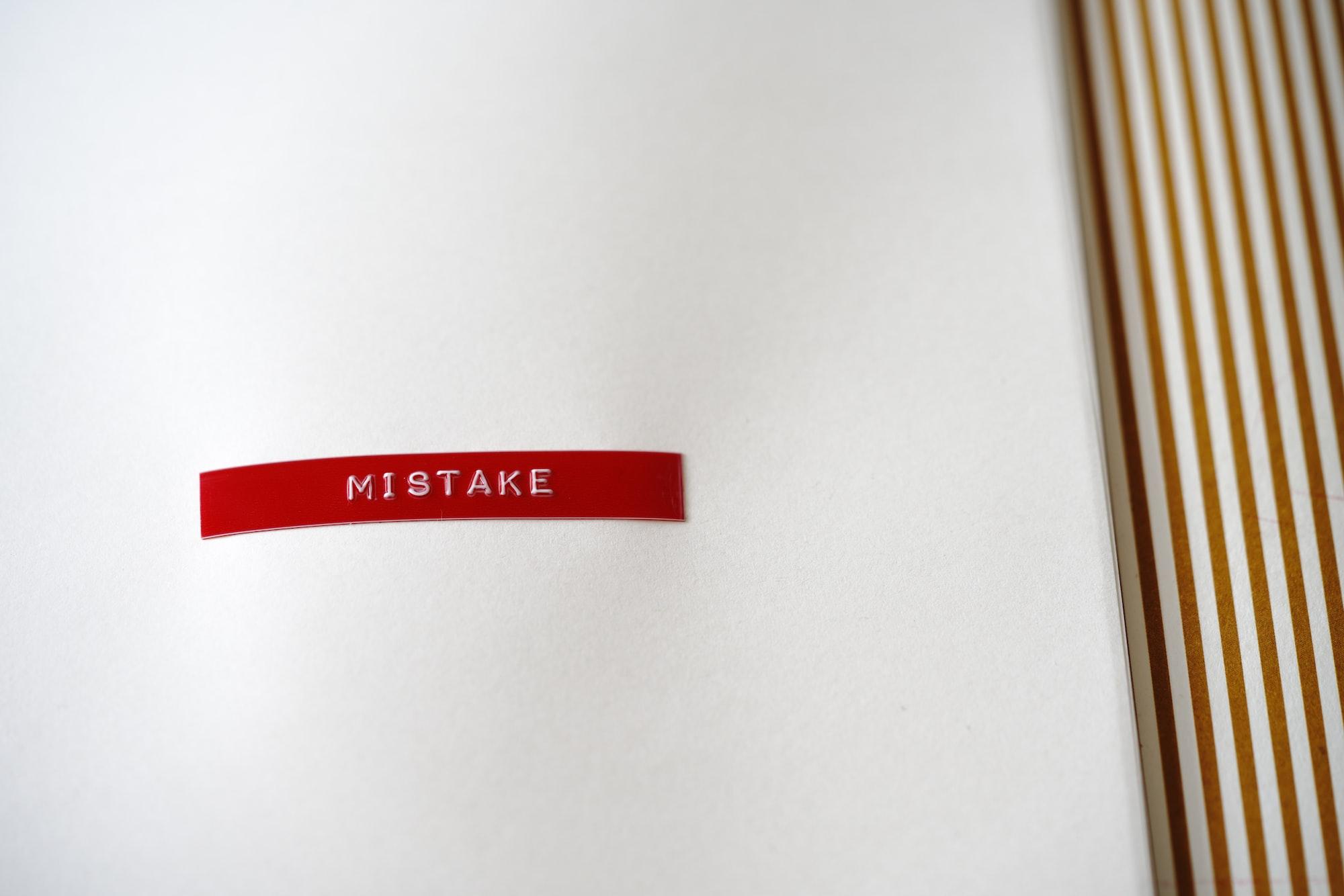 mistake, fail, Fehler