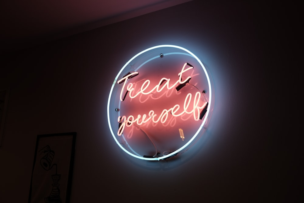 treat yourself signage