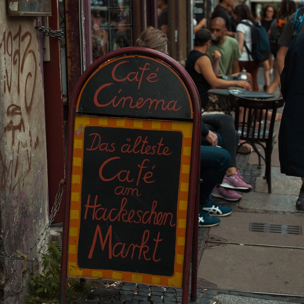 Cafe Cinema Das alteste Cafe am Hackeschen Markt sidewalk sign