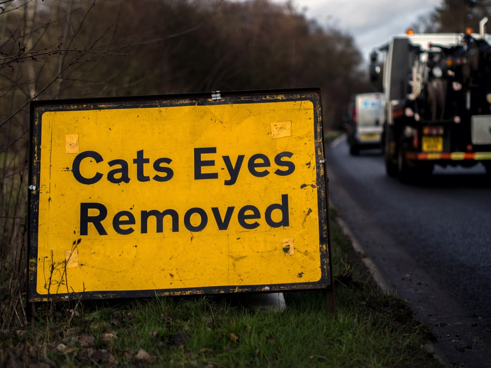 cats eyes removed signage