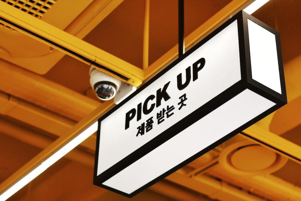 Pick Up signage