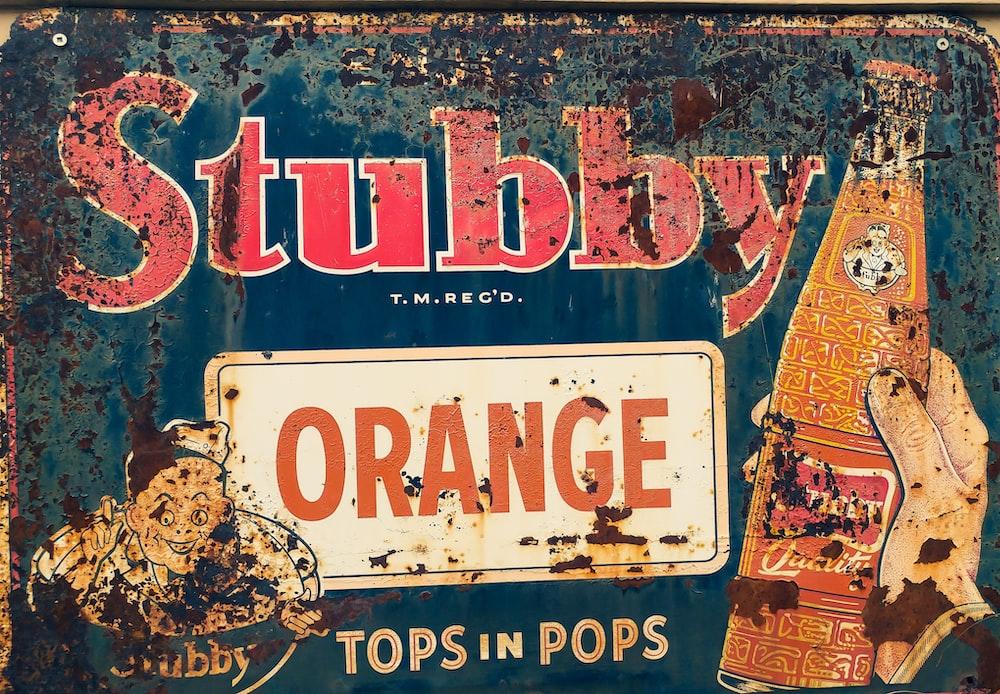 Stubby Orange signboard