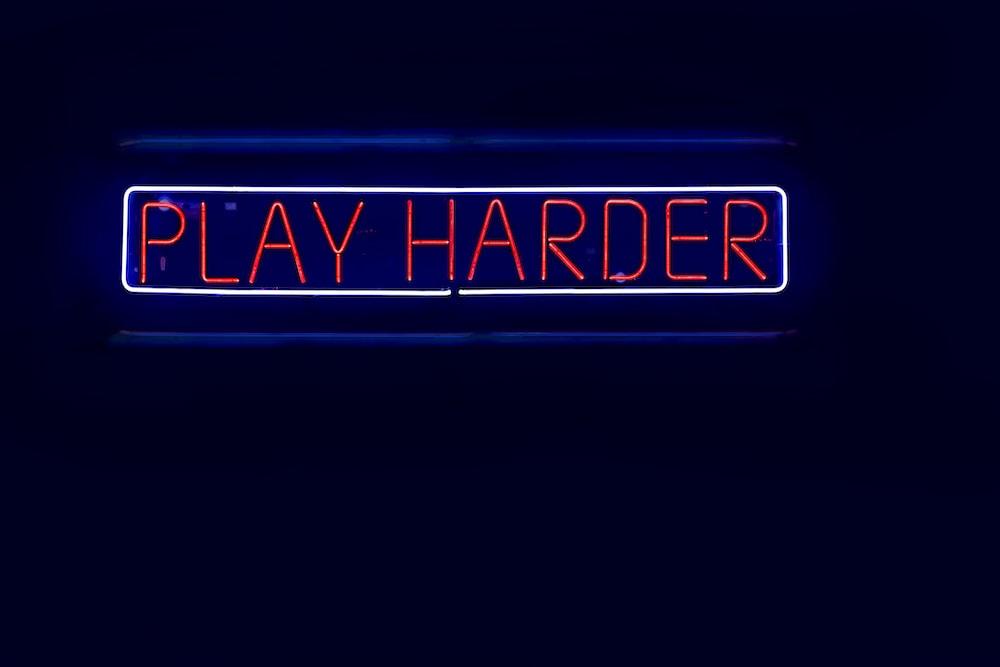 Play Harder signage