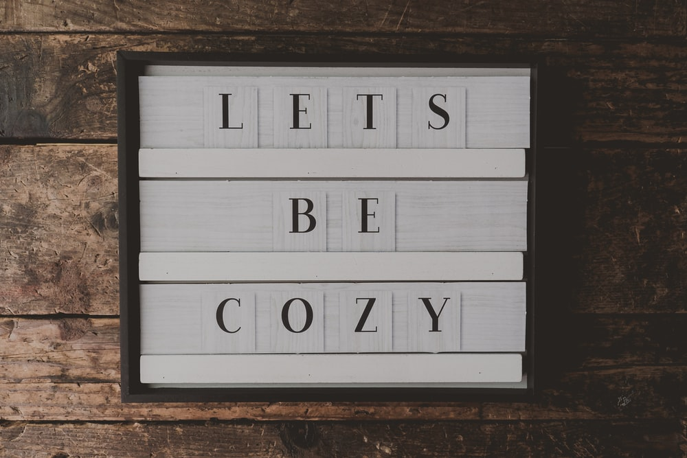 lets be cozy text