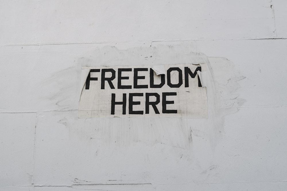 freedom here signage