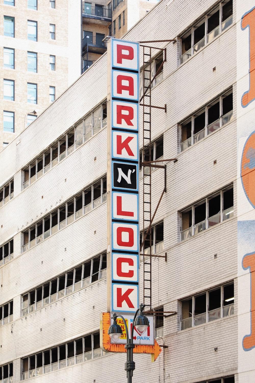 Park n Lock signage during daytime