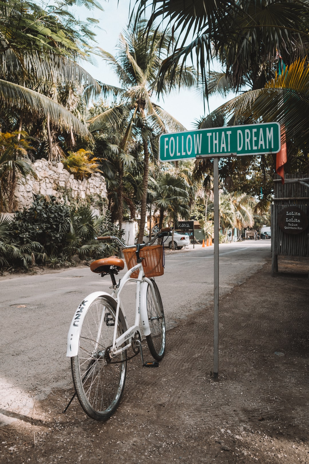 Follow that dream in Tulum Mexico